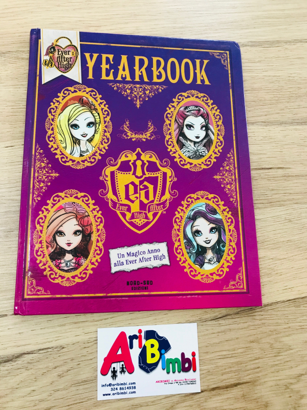 EVER AFTER HIGH, YEARBOOK - NORD-SUD EDIZIONI